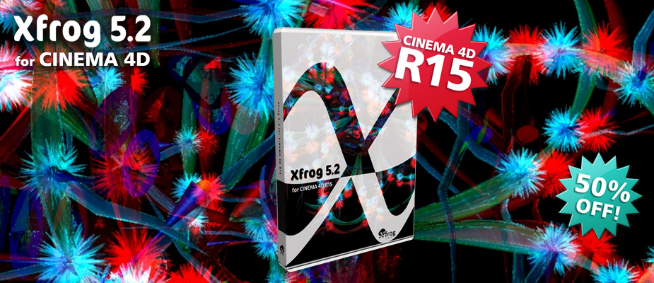 Xfrog 5.2 for CINEMA 4D R15